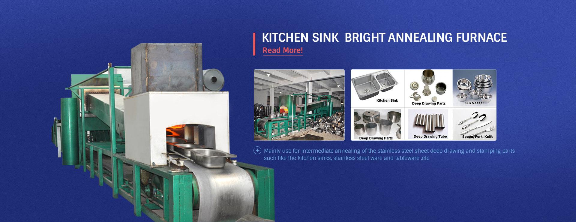 Kitchen Sink Bright Annealing Furnace